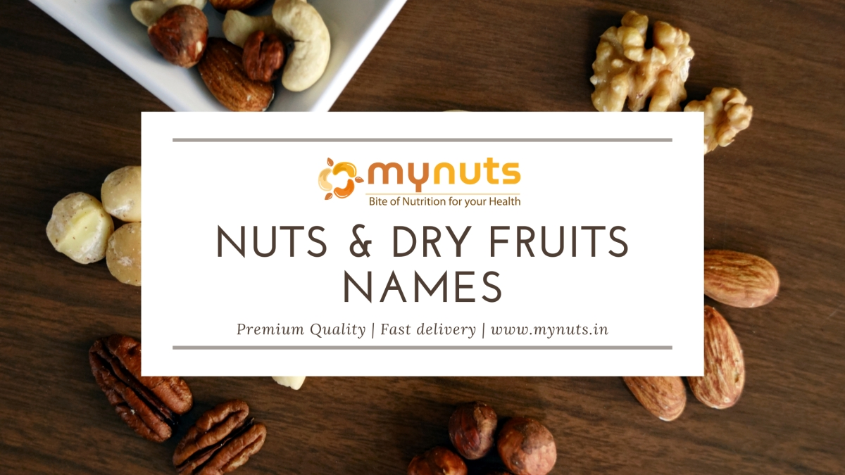 Nuts & Dry Fruits Names with Images