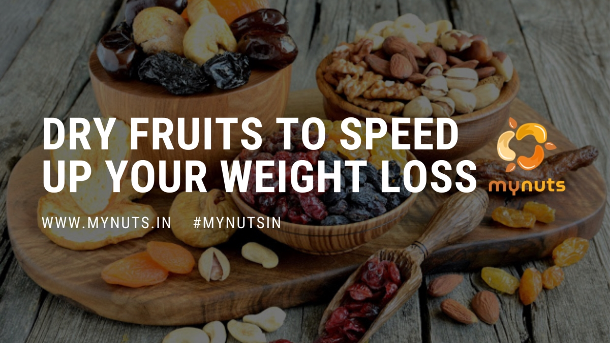 7 Dry Fruits to Reduce Weight   Weight Loss